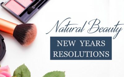 Natural Beauty New Years Resolutions